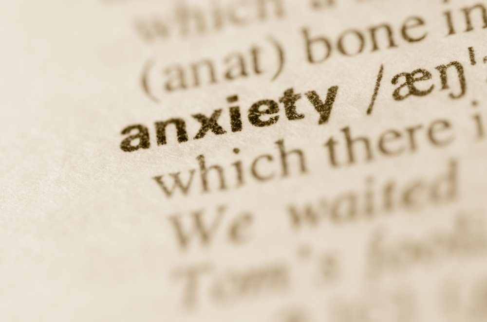 fear \ Cushing's Disease News \ A close-up of the dictionary definition of anxiety.