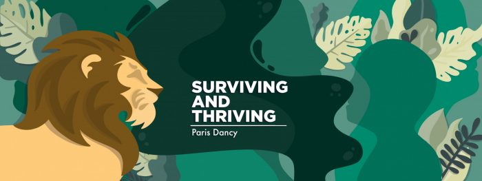 """A banner for Paris Dancy's """"Surviving and Thriving"""" column that depicts a lion prowling through large jungle leaves."""